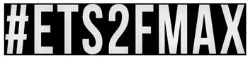 ETS 2 – Ford Trucks F-MAX Mod Projesi